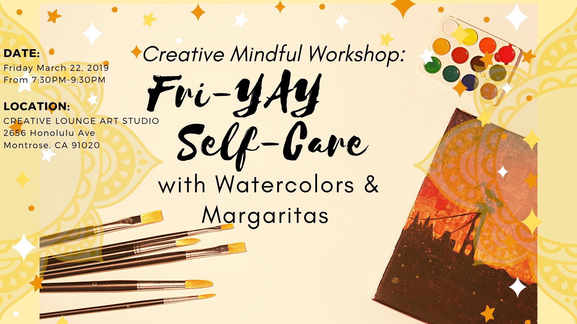 Creative Mindful Workshop: Fri-YAY Self-Care